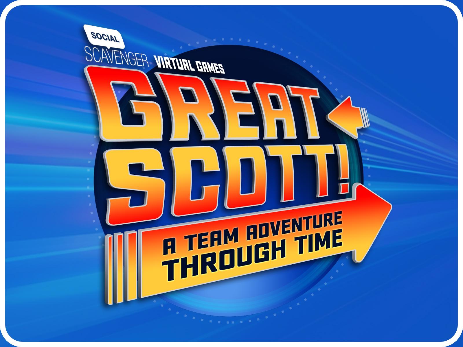 Great Scott! A Team Adventure through Time