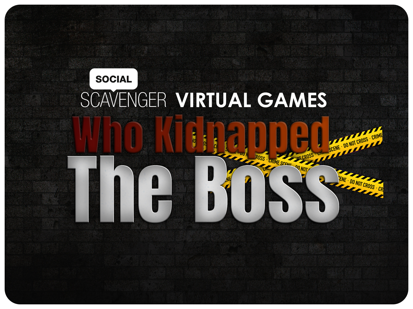 Who Kidnapped the Boss?