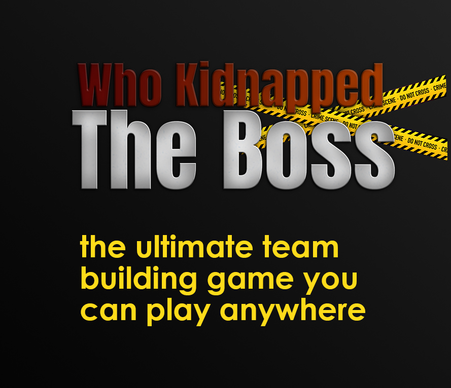 Who Kidnapped the Boss